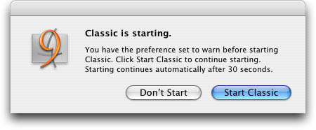 Mac OS X tells you that Classic is starting and asks what you'd like to do.
