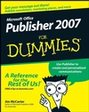 Microsoft Office Publisher 2007 For Dummies