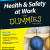 Health and Safety at Work For Dummies, UK Edition