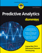 Predictive Analytics For Dummies, 2nd Edition