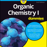 Organic Chemistry I For Dummies, 2nd Edition