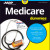 Medicare For Dummies, 2nd Edition