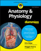 Anatomy and Physiology For Dummies, 3rd Edition