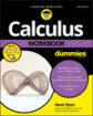 Calculus Workbook For Dummies, 3rd Edition