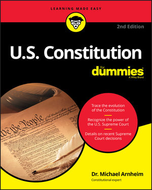 U.S. Constitution For Dummies, 2nd Edition