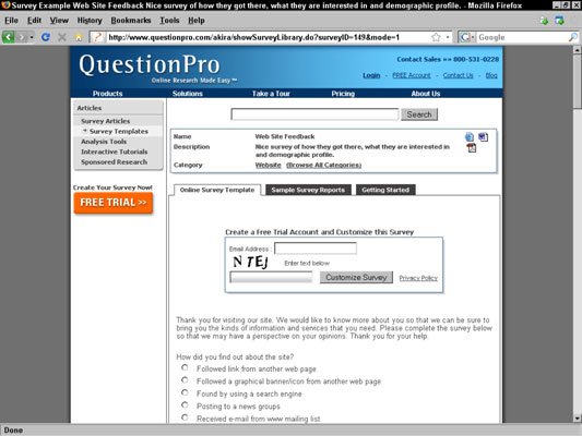 Online surveys are easy to set up and can be inexpensive, too.
