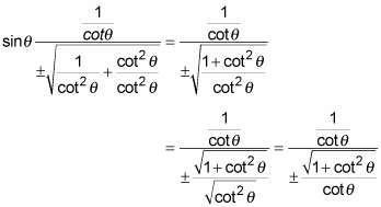 Simplify the expression of the sine in terms of cotangent.