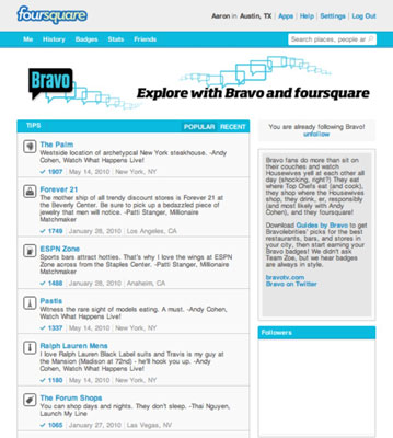 The Bravo page on foursquare shows how a brand can use location-based services.