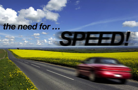 Applying a motion blur to type can make it appear as fast as the car.