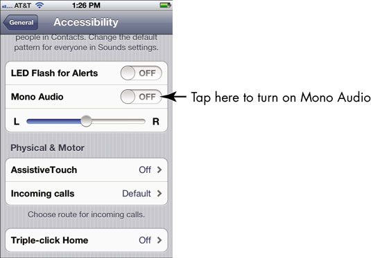 mono audio iphone how to use mono audio on your iphone dummies 12645