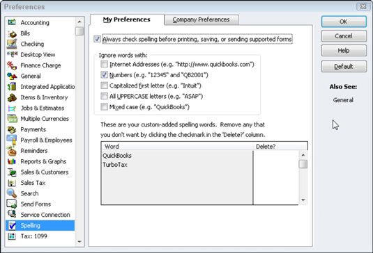 Changing Quickbooks' spelling preferences in the Preferences dialog box.