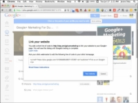 A pop-up window in Google+ gives you a line of code to link your Google+ account to your website.