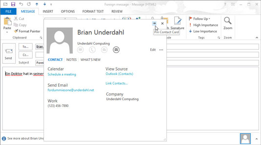 When you hover over a contact's information in Outlook, you can see a pushpin that lets you keep a contact on the screen while you do something else.