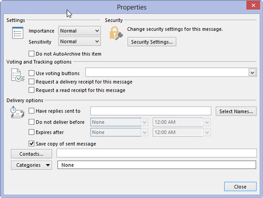 The Properties dialog box in Outlook 2013 allows you to define the optional qualities of your message.