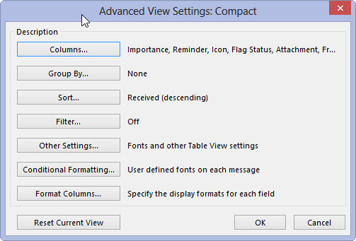 The Advanced View Settings dialog box allows you to customize the view on Outlook.