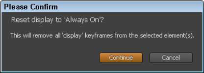 Reverting to Always On removes any keyframes associated with Display.