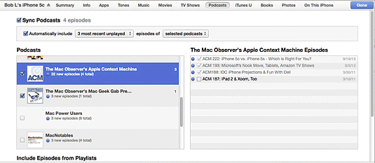 The Podcasts pane determines which podcasts are copied to your iPhone.