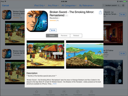 Broken Sword is a classic game updated from its iPhone version for iPad.