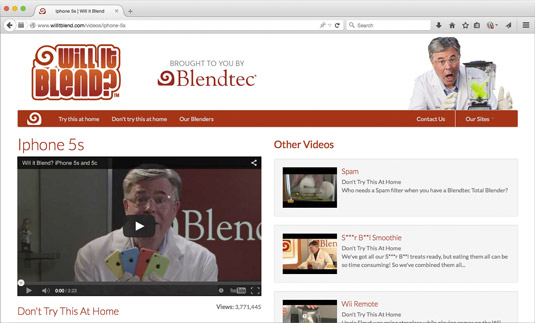 Blendtec's Will It Blend? video series.