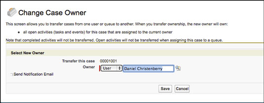 Reassigning a case owner.