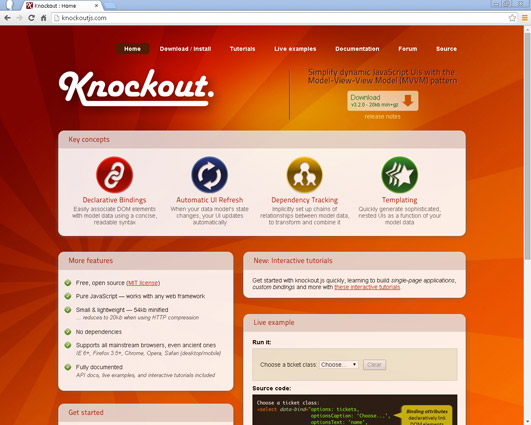 Knockout is an open source JavaScript framework for simplifying dynamic JavaScript user interfaces. It uses the Model-View-View-Model pattern.