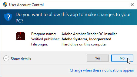 Click No or Don't Install if a message like this appears out of the blue.