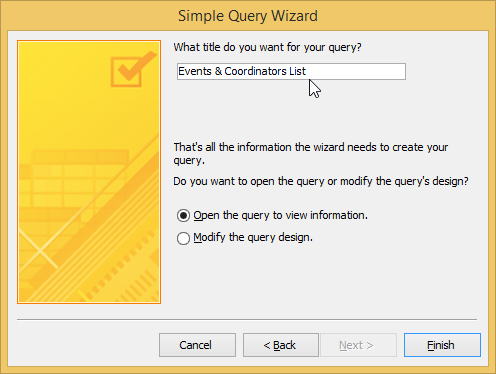 The Simple Query Wizard allows you to give a new title to your Access query.