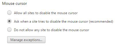 Figure 10: Tell Chrome not to let web sites disable your cursor.