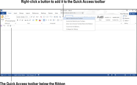 Merely by right-clicking, you can add a button to the Quick Access toolbar.