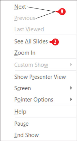 Right-click in Slide Show view for a shortcut menu.