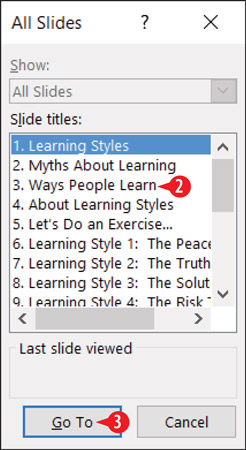 Jump to a specific slide with the All Slides dialog box.