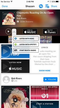 Point your phone at the music and Shazam tells you the artist, title, and more.