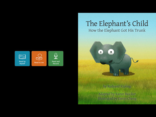 Certain picture books allow you to record your own voice, or that of your child, reading the text.