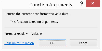 Confirming that no arguments exist with the Function Arguments dialog box.