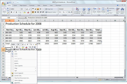 Apply common formatting changes with the mini toolbar in Excel 2007.