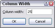 Set a specific width in the Column Width dialog box.
