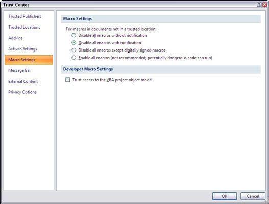 Change the security level in the Trust Center dialog box.
