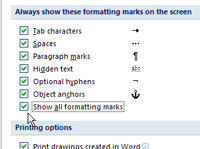 The Always Show These Formatting Marks option in Word 2007.