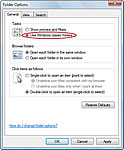 The Folder Options dialog box in Windows Vista allows you to choose how you access your folders.
